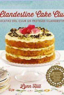 Clandestine Cake Club ( Sorteo )
